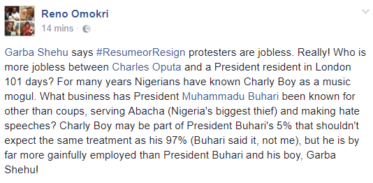 Who is more jobless between Charles Oputa and a President resident in London 101 days?- Reno Omokri asks