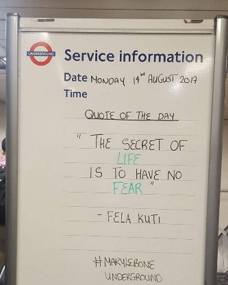 Femi Kuti's Quote spotted on the Information board at Marylebone station,London