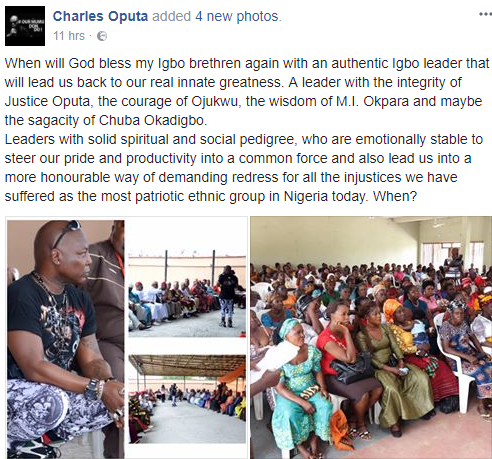 'When will God bless my Igbo brethren again with an authentic Igbo leader like Justice Oputa, Ojukwu, Chuba Okadigbo?' Charly Boy asks