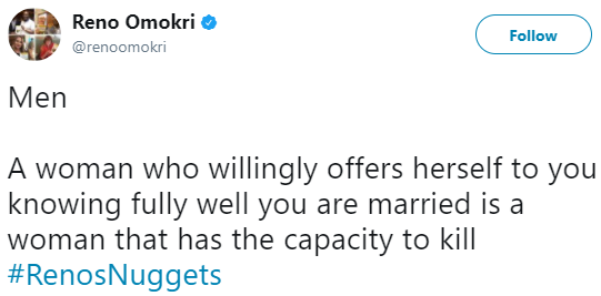 """A woman who willingly offers herself to a married man knowing fully well that he is married is a woman that has the capacity to kill""- Reno Omokri"