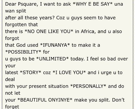 I have nearly seen it all! Just imagine what someone did with P-Square lyrics...lol