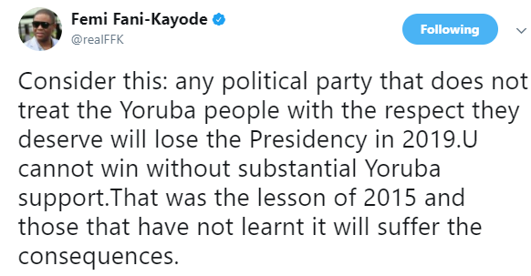 """Any political party that does not treat the Yoruba people with the respect they deserve will lose the Presidency in 2019""-FFK says"