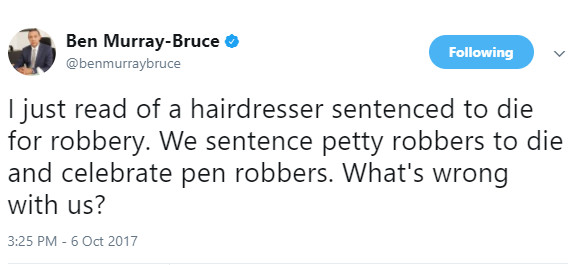 We sentence petty robbers to die and celebrate pen robbers. What