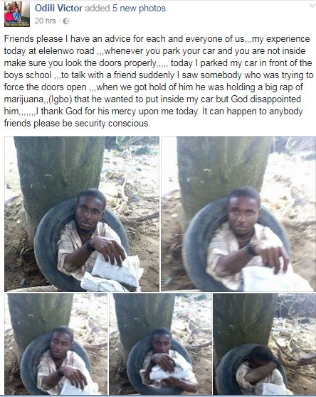 Facebook user shares photos of a man who was caught while trying to plant drugs on his car in Port Harcourt