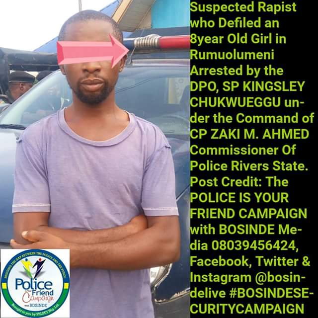 Photo: Man arrested in Rivers State for raping 8-year-old girl