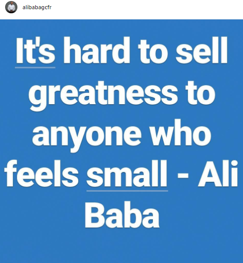 Ali Baba shares profound quote on greatness