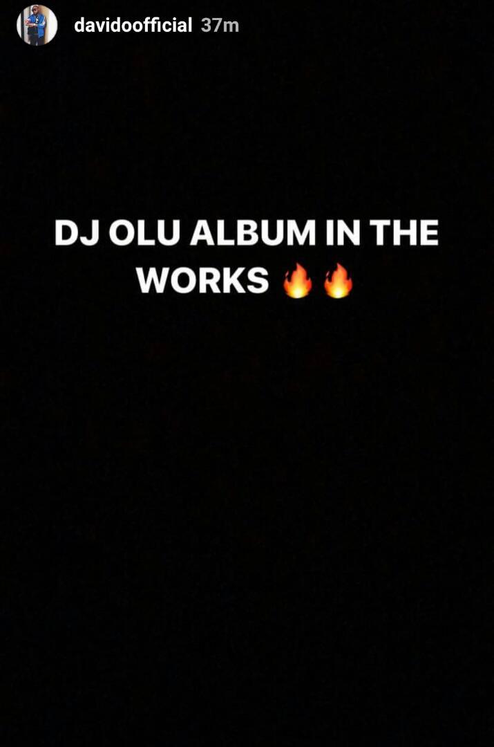 Davido set to release an album in honor of his deceased friend, DJ Olu