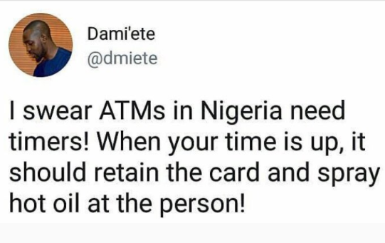 Savage Tweet from a frustrated ATM user in Nigeria! Lol