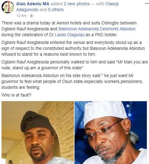 Osun state governor, Rauf Aregbesola, challenges man who refused to stand up as a mark of respect for him at a function yesterday