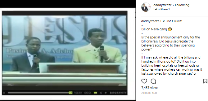 OAP Freeze reacts to a video of RCCG General overseer, Pastor Adeboye asking for a N1billion donation