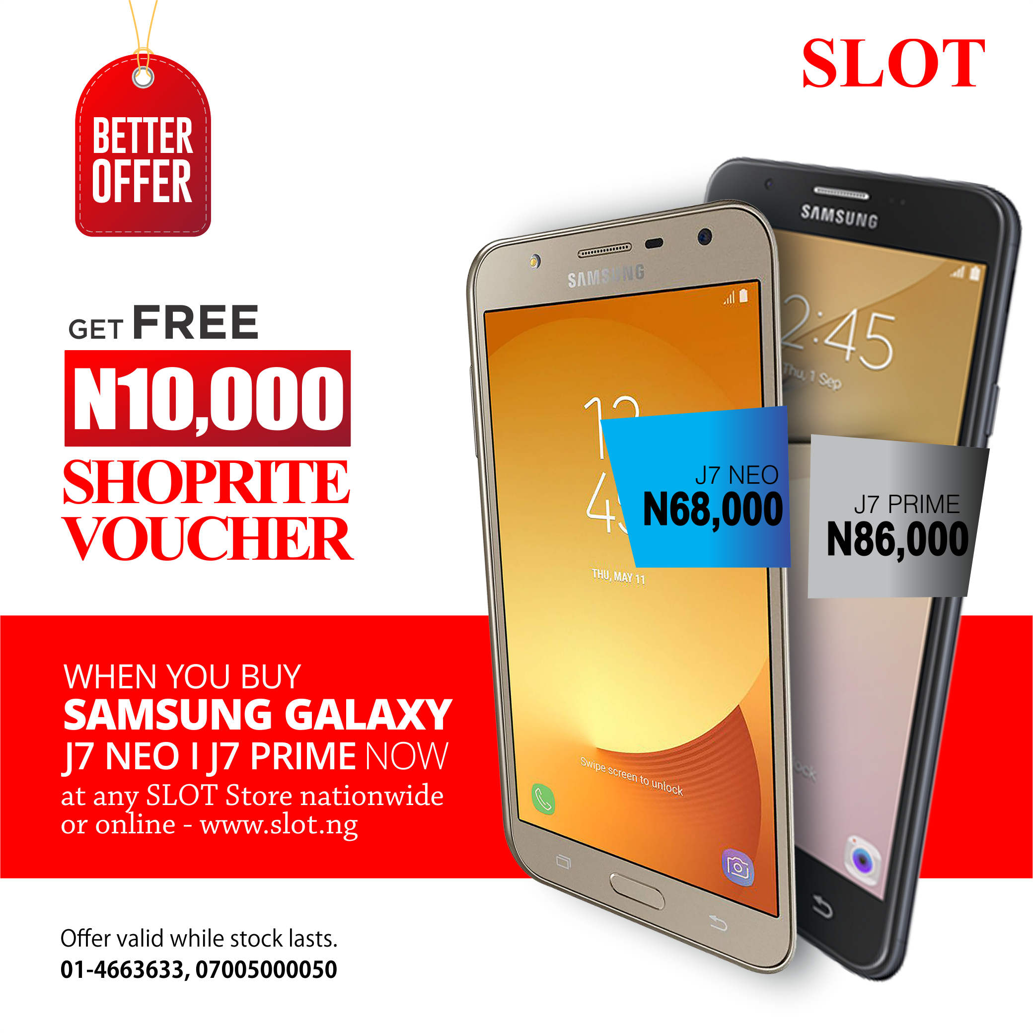 Make the most out of this Season.  Buy the Samsung Galaxy J7 NEO and get N10,000 ShopRite voucher or airtime instantly