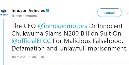 Innocent Chukwuma of Innoson motors slams N200 Billion Suit on EFCC for defamation and unlawful Imprisonment