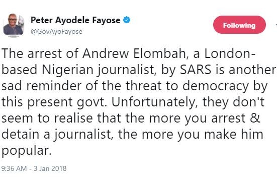 The arrest of Andrew Elombah by SARS is another sad reminder of the threat to democracy by this present government - Fayose