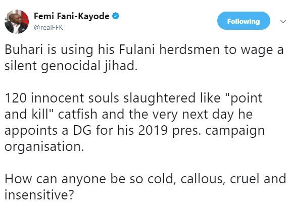 Buhari is using his Fulani herdsmen to wage a silent genocidal jihad? - Fani Kayode alleges