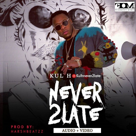 Top UK/Nigerian Act ?Kul H? releases new single titled Never2Late