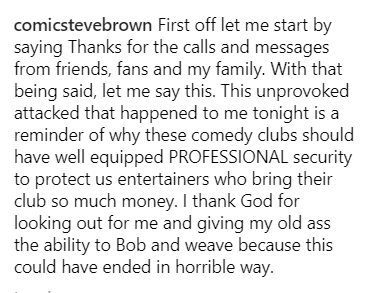 Comedian Steve Brown gets attacked on stage by a man in the audience who couldn