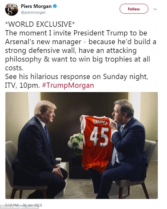 Lol..Piers Morgan presents Donald Trump with an Arsenal jersey, says he needs to replace Arsene Wenger?