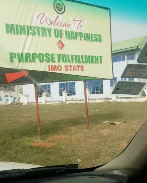 Actor, Daniel K Daniel shares a photo of the billboard of the newly created ministry of happiness and purpose fulfillment in Imo statee