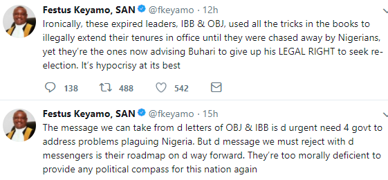 ''Expired leaders like IBB & OBJ who used all the tricks in the books to illegally extend their tenures in office should not be advising President Buhari'' Festus Keyamo