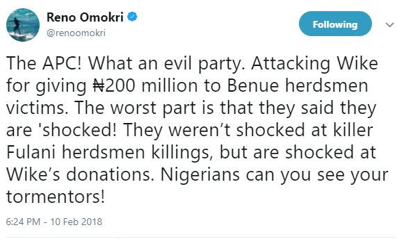 The APC is?an evil party for attacking Governor Wike who gave??200 million to Benue herdsmen victims - Reno Omokri