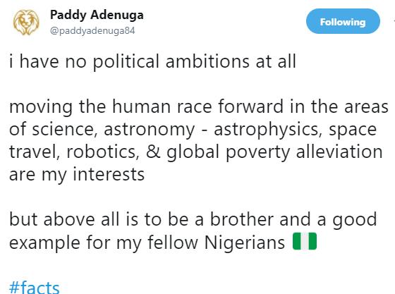 ''I have no political ambitions at all'' Paddy Adenuga