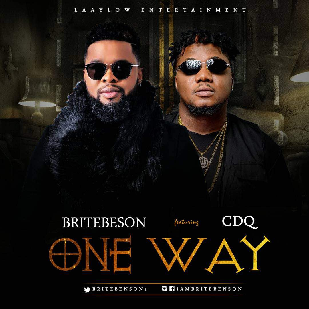 Music: Brite Benson Ft. CDQ - One Way