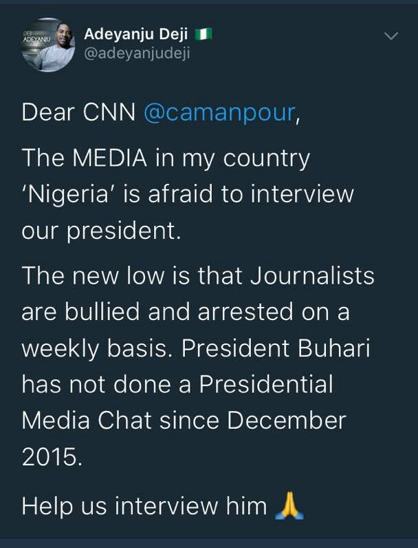 Adeyanju Deji calls on CNN to interview president Buhari because Nigerian journalists are afraid to do so for fear of arrest