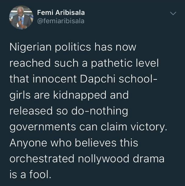 Pastor Femi Aribisala says Dapchi girls kidnap is a Nollywood movie only a fool would believe