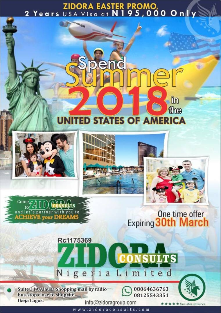 Zidora Easter Promo! Get your 2 years US visa + hotel reservation +tour guide for only N195,000