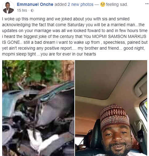 Photos: Man traveling to Bauchi for his wedding slated for next Saturday dies in fatal accident