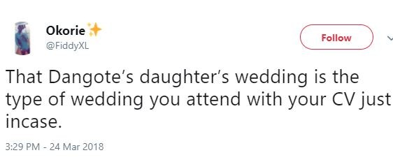 Dangote?s daughter?s wedding is the type of wedding you attend with your CV just incase?