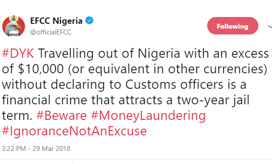 Travelling out of Nigeria with over $10,000 without declaring to Customs is a crime that attracts a two-year jail term - EFCC