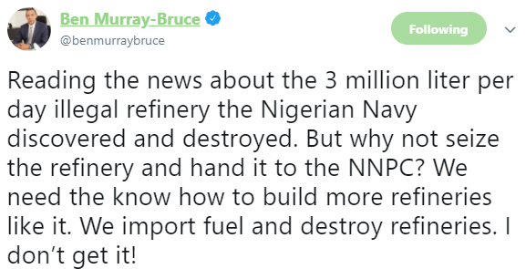 Ben Bruce criticises Nigerian Navy for destroying 3 million liter per day illegal refinery in Rivers