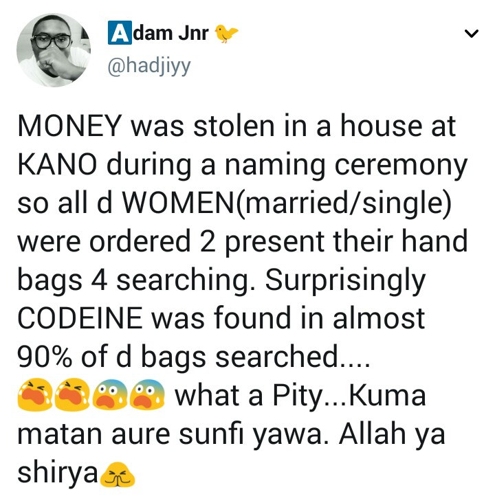 Codeine reportedly found in the bags of ninety percent of women who attended a naming ceremony in Kano