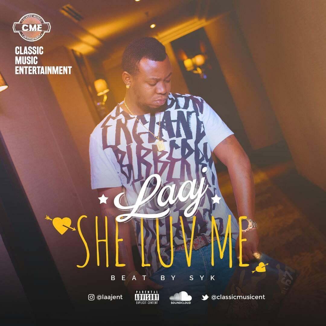 Music: LAAJ - She Luv Me