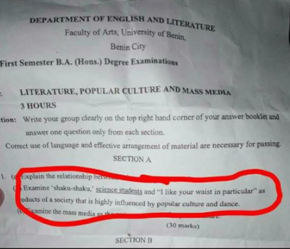 Lol. ?Shaku shaku? and ?I like your waist in particular? is included in Uniben exam question