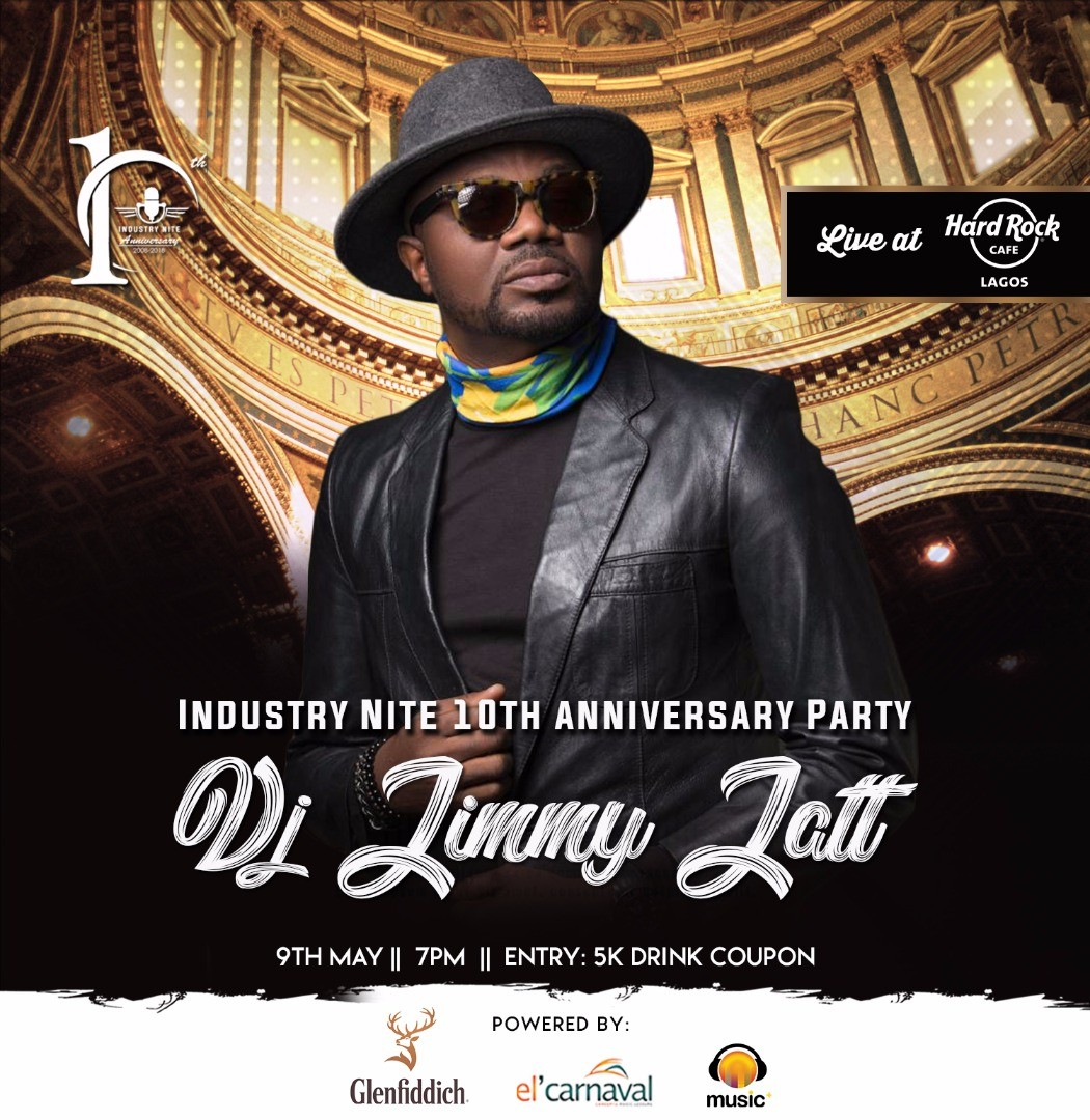 Industry Nite hosts 10th Anniversary Party at Hardrock Cafe this Wednesday featuring Basketmouth, Jimmy Jatt, Reminisce