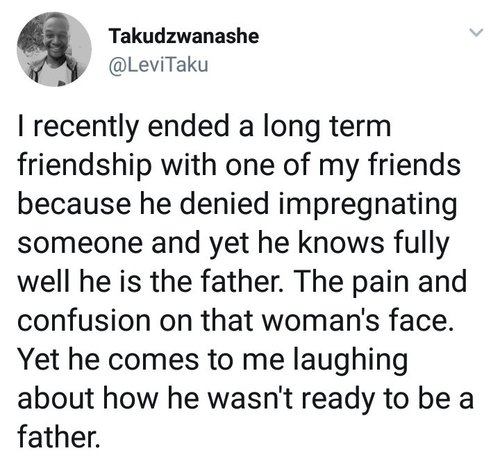 This guy ended a long term friendship with someone who got a girl pregnant but refused to take responsibility