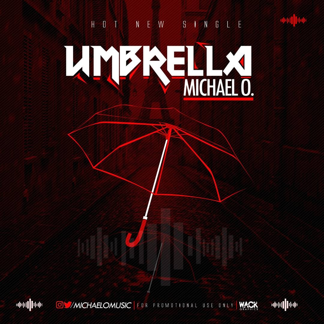 Brand New Music : Michael O. - Umbrella