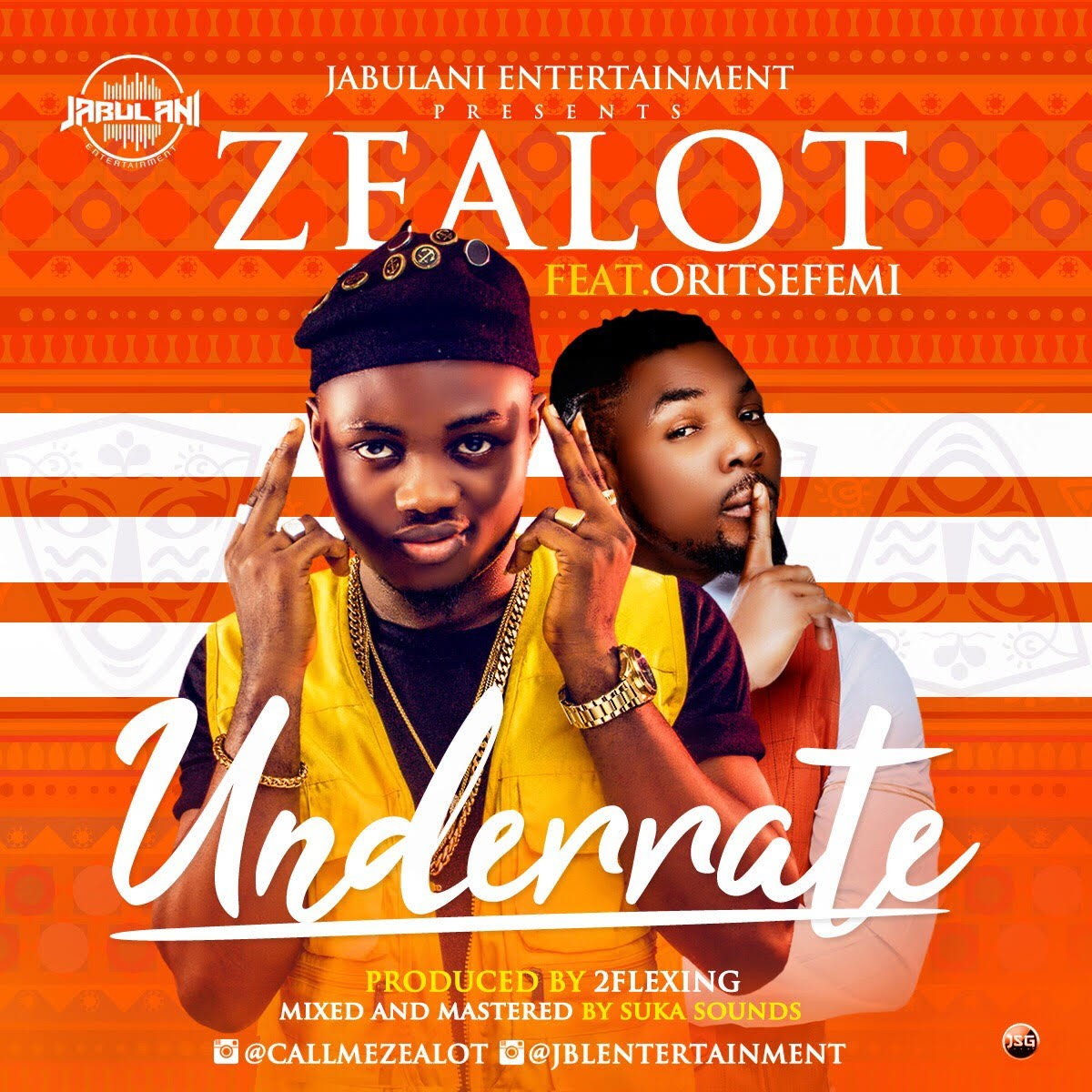 MUSIC: Zealot Ft. Oritsefemi - Underrate