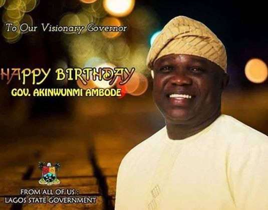 Lagos State governor, Akinwunmi Ambode turns 55 today!