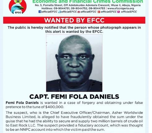 Captain?Femi Fola Daniels declared?wanted for?forgery and obtaining under false pretence to the tune of $400,000