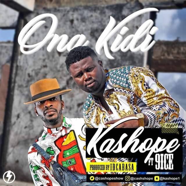 Kashope -Ona Kidi Ft 9ice
