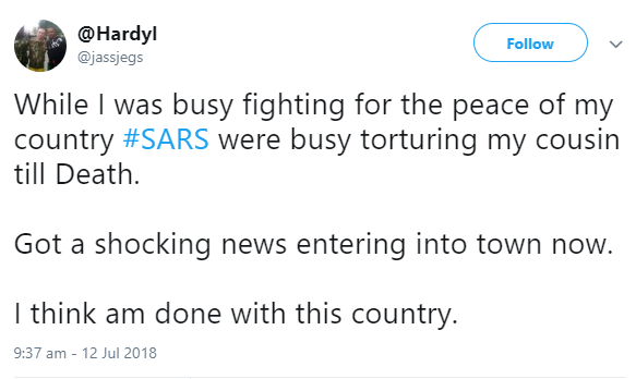 """I think am done with this country"" Soldier fighting Boko Haram says after he returned home to find that SARS had tortured his cousin to death"