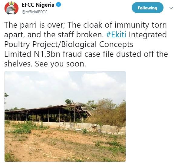 EFCC deletes tweet where it threatened to prosecute Governor Fayose for N1.3billion poultry project fraud