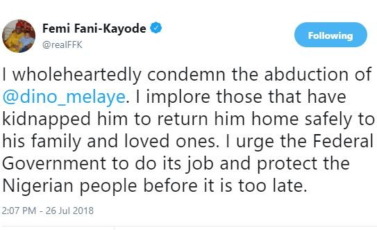 'I wholeheartedly condemn the abduction of Dino Melaye and I implore those that have kidnapped him to return him home safely to his family' - FFK
