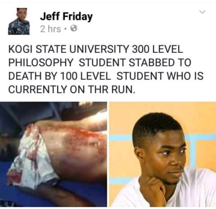 Kogi State University student stabbed to death on his birthday by fellow student (graphic photos)