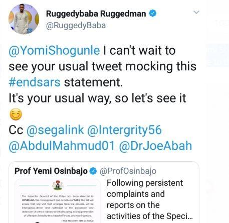 Ruggedman dares Yomi Shogunle to speak up on #EndSars after Osinbajo gave the order to overhaul the unit