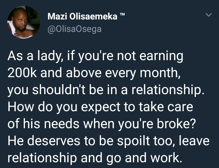 SHOCKING !!!:  A lady earning below 200K a month shouldn't be in a relationship – Male Twitter user