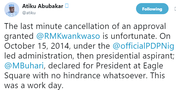 BREAKING !!!: Saraki, Atiku react to FG's refusal to allow Kwankwaso use Eagles Square for his presidential declaration